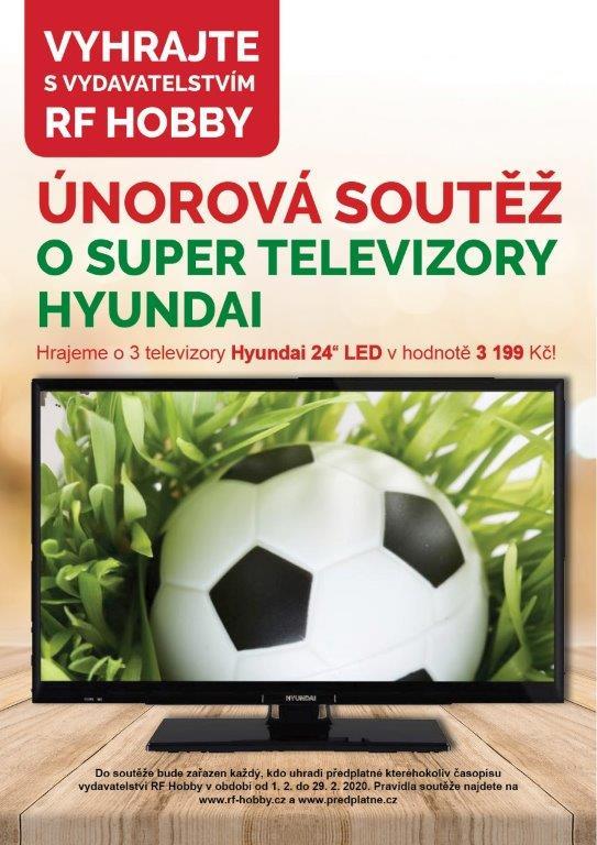 Únorová soutěž předplatitelů vydavatelství RF Hobby o 3 televizory Hyundai